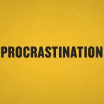 Penyakit Procrastination, dari Penyebab Hingga Solusinya